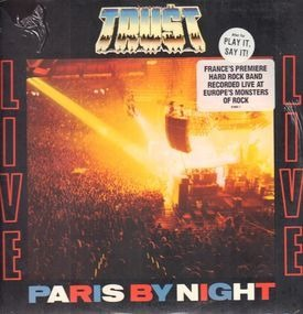 Trust - Live - Paris By Night