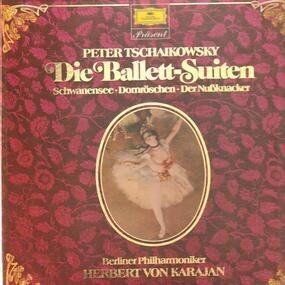 Pyotr Ilyich Tchaikovsky - Die Ballett-Suiten