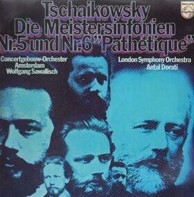 Pyotr Ilyich Tchaikovsky - Sinfonie Nr 5 e-moll op 64/Sinfonie Nr 6 h-moll op 74 'Pathetique'