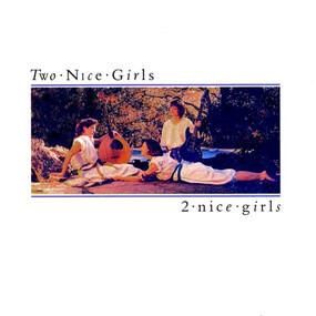 Two Nice Girls - 2 Nice Girls