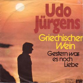Udo Jürgens - Griechischer Wein / Gestern War Es Noch Liebe