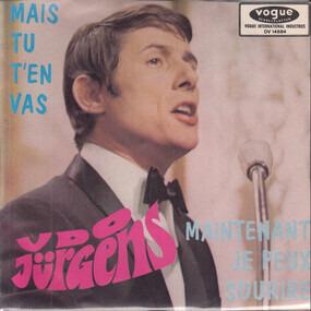 Udo Jürgens - Mais Tu T'En Vas / Maintenant Je Peux Sourire