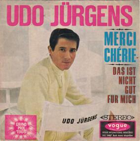 Udo Jürgens - Merci Chérie / Das Ist Nicht Gut Für Mich