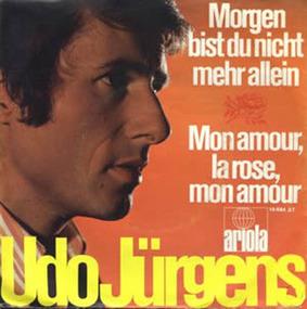 Udo Jürgens - Morgen Bist Du Nicht Mehr Allein