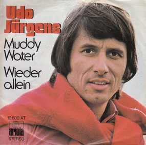 Udo Jürgens - Muddy Water