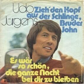 Udo Jürgens - Zieh' Den Kopf Aus Der Schlinge, Bruder John