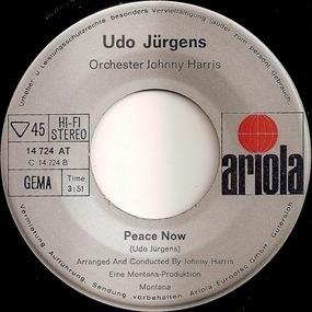 Udo Jürgens - Deine Einsamkeit / Peace Now