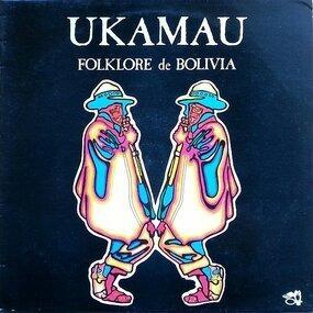 Ukamau - Folklore De Bolivia