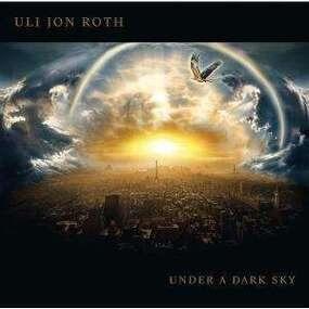 Uli Jon Roth - Under a Dark Sky