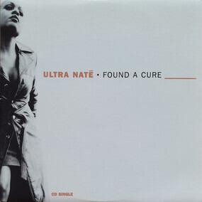 Ultra Naté - Found a Cure