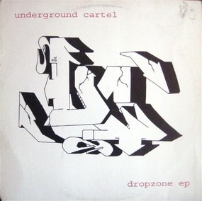 Underground Cartel - Dropzone EP