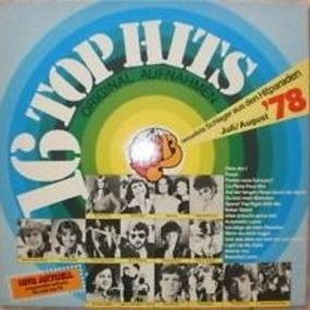 Various Artists - 16 Top Hits - Aktuellste Schlager Aus Den Hitparaden Juli / August '78