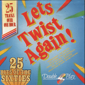 Chuck Berry - 25 Hits Of The Sixties - Let's Twist Again