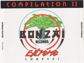 Traxcalibur - Bonzai Compilation II - Extreme Chapter
