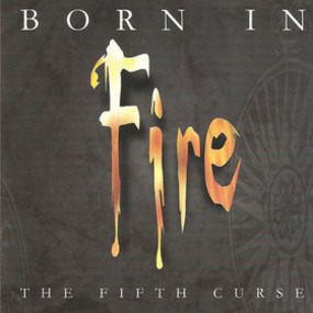 Various Artists - Born In Fire The Fifth Curse
