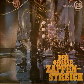 Various Artists - Der Grosse Zapfenstreich