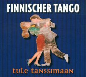 Various Artists - Finnischer Tango (Tule Tanssimaan)