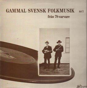 Various Artists - Gammal Svensk Folkmusik 1
