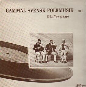 Various Artists - Gammal Svensk Folkmusik 2