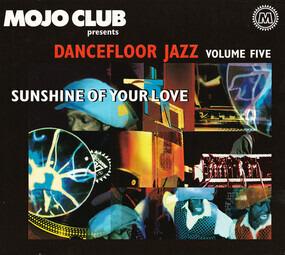 Ella Fitzgerald - Mojo Club Presents Dancefloor Jazz Volume Five (Sunshine Of Your Love)