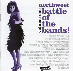 The Sonics - Northwest Battle Of The Bands Volume 1