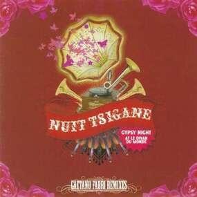 Kal - Nuit Tsigane All Stars-Gaetano Fabri Remixes