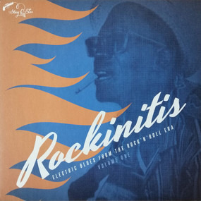 Various Artists - Rockinitis Volume One - Electric Blues From The Rock 'N' Roll Era