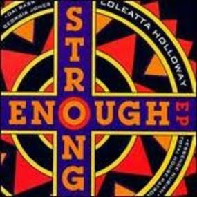 Loleatta Holloway - Strong Enough EP