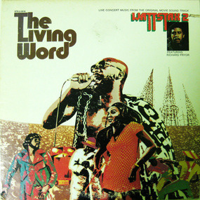 Wattstax 2 - The Living Word