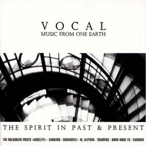Huun-Huur-Tu - The Spirit In Past & Present (Vocal - Music From One Earth)
