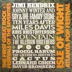 Jimi Hendrix - The First Great Rock Festivals Of The Seventies - Isle Of Wight / Atlanta Pop Festival