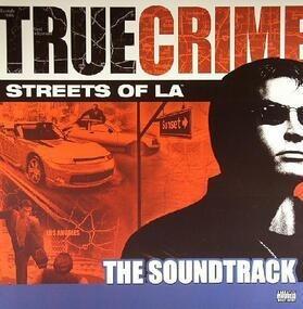 Various Artists - True Crime: Streets Of LA (The Soundtrack)
