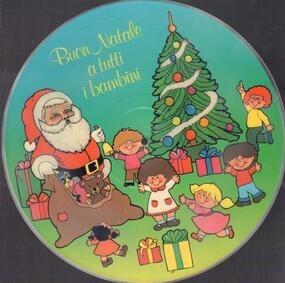 Kinderlieder - Buon Natale A Tutti I Bambini