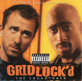 2Pac - Gridlock'd - The Soundtrack