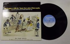 Six Brown Brothers - I'll Dance Till De Sun Breaks Through - Ragtime, Cakewalks & Stomps From 1898-1924 From The Origina