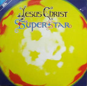 Andrew Lloyd Webber - Jesus Christ Superstar