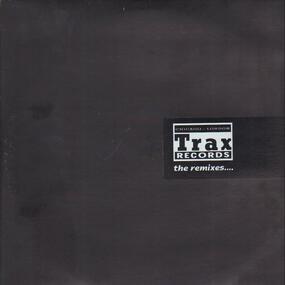 Various Artists - Trax Records - The Remixes....