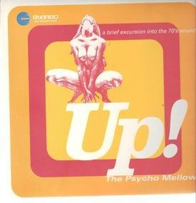 Various Artists - Up! The Psycho Mellow