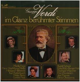Giuseppe Verdi - Im Glanz berühmter Stimmen