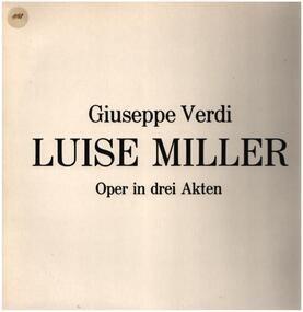 Giuseppe Verdi - Luise Miller
