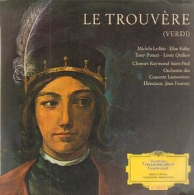 Giuseppe Verdi - Le Trouvere