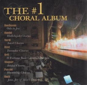 Giuseppe Verdi - The #1 Choral Album