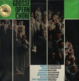 Giuseppe Verdi - Große Opernchöre