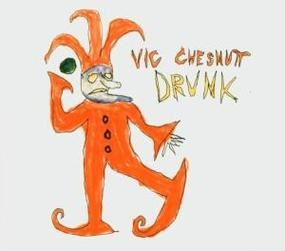 Vic Chesnutt - Drunk