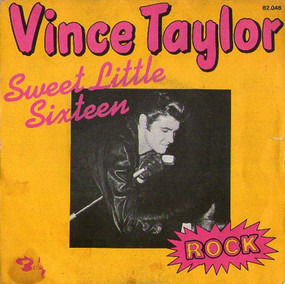 Vince Taylor - Sweet Little Sixteen / Shaking All Over