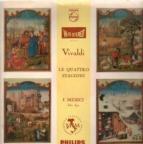 Antonio Vivaldi - Le Quattro Stagioni (I Musici, Felix Ayo)