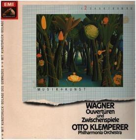 Richard Wagner - Ouvertüren und Zwischenspiele