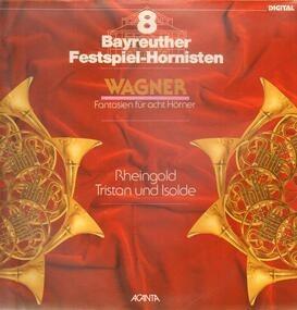 Richard Wagner - Fantasien für acht Hörner