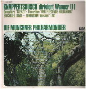 Richard Wagner - Knappertsbusch dirigiert Wagner