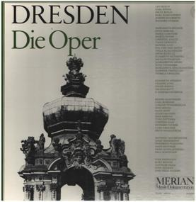 Richard Wagner - Dresden - Die Oper